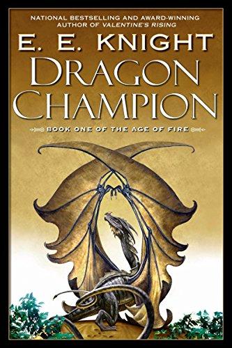 Dragon Champion (The Age of Fire Book 1)