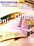Cuaderno. Sistemas de representación. Cuaderno. Dibujo Técnico 2º BCH (Cuadernos de Trabajo) - 9788497713597