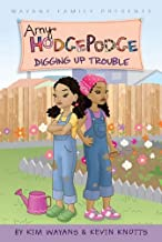 Digging Up Trouble #6 (Amy Hodgepodge)