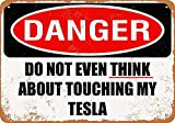 Boydf333o Tin Signs Do Not Touch My Tesla Vintage Style