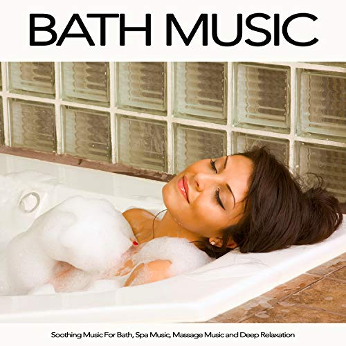 The Best Bubble Bath Music