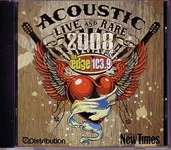 Acoustic Live and Rare 2008 (Ultra Rare Tracks)