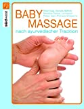 Babymassage nach ayurvedischer Tradition