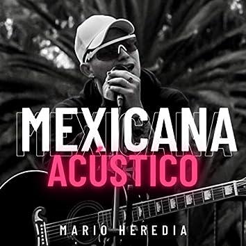 Mexicana (Acústico)