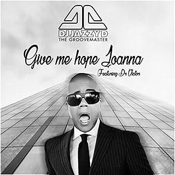 Give Me Hope Joanna (DJ Jazzy D Remix)