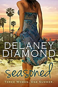 Seasoned by [Delaney Diamond]