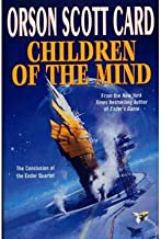 BY Card, Orson Scott ( Author ) [{ Children of the Mind (Ender Wiggin Saga) By Card, Orson Scott ( Author ) Aug - 24- 2002...