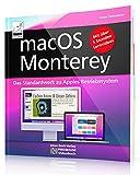 macOS Monterey - das Standardwerk zu Apples Betriebssystem; PREMIUM Videobuch - Buch + 5 h...