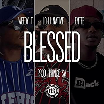 Blessed (feat. Emtee & Lolli Native)