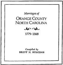 Marriages of Orange County, North Carolina, 1779-1868