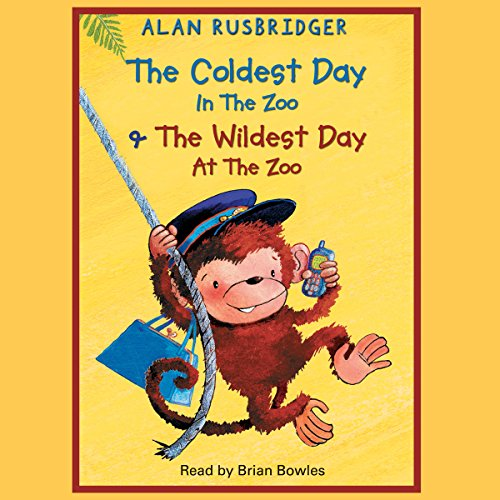 The Coldest Day in the Zoo & The Wildest Day at the Zoo audiobook cover art