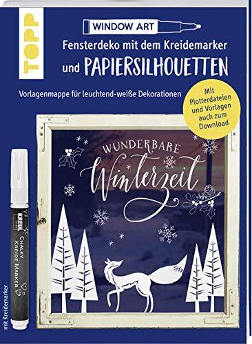 Vorlagenmappe Fensterdeko mit dem Kreidemarker & Papiersilhouetten - Wunderbare Winterzeit.: Leuchtend-weiße Dekorationen. Alle Vorlagen auch als Download und als Plotterdateien