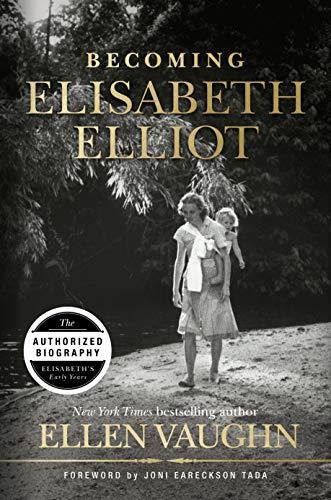 Image of Becoming Elisabeth Elliot