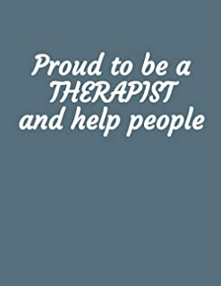 Proud To Be A Therapist And Help People: S.O.A.P. handy tracking book to keep notes on your patients.