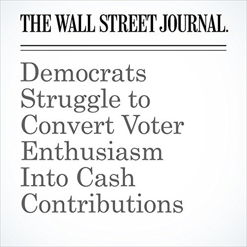 Democrats Struggle to Convert Voter Enthusiasm Into Cash Contributions copertina