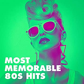 Most Memorable 80s Hits
