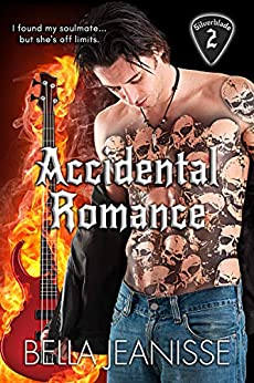 Accidental Romance (Silverblade Book 2) by [Bella Jeanisse]