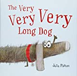 Image of The Very Very Very Long Dog: A Sweet Self Esteem Building Book For Kids