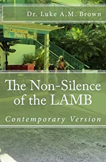 The Non-Silence of the LAMB ( Adult Family Contemporary Version): Adult Contemporary Version