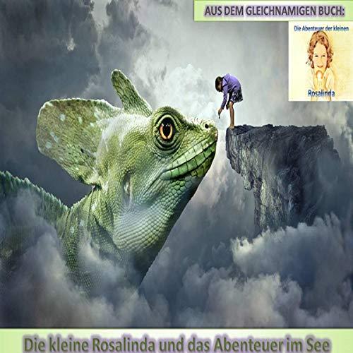 Die kleine Rosalinda und das Abenteuer im See Titelbild