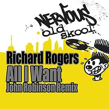 All I Want (John Robinson Remix)