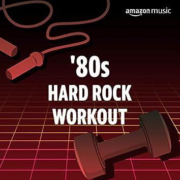 '80s Hard Rock Workout