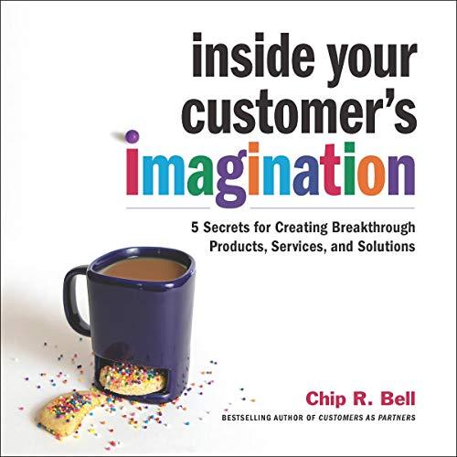 Inside Your Customer's Imagination cover art