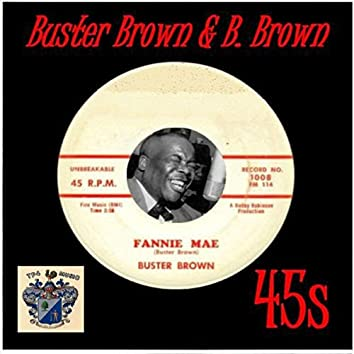 Buster Brown and B.Brown 45s