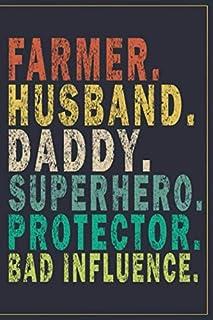 Farmer Husband Daddy Superhero Protector Bad Influence: Funny Vintage Farmer Gift Journal