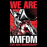 We Are KMFDM: Live 30th Anniversary von KMFDM