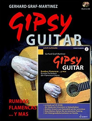 Gipsy Guitar: Rumbas Flamencas ... y mas. Rumba-Techniken der Flamenco-Gitarre. Gitarre. Ausgabe mit CD.