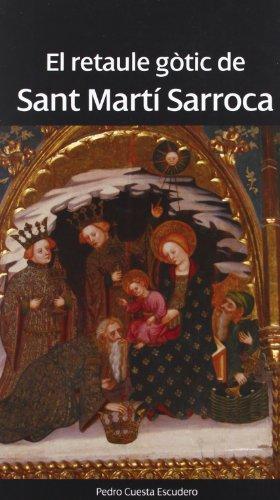 El Retaule Gótic De Sant Martí Sarroca