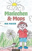 Mariechen & Mops