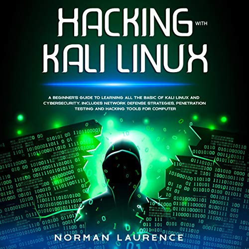 Hacking with Kali Linux audiobook cover art