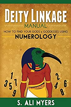 Book's Cover of Deity Linkage Manual: How to Find Your Gods & Goddesses Using Numerology (spiritual parents, matron & patron deities, how to setup altar, prayer, offerings) (English Edition) Versión Kindle