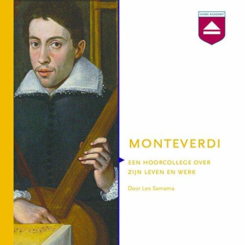 Monteverdi: Een hoorcollege over zijn leven en werk audiobook cover art