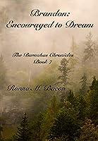 Brandon: Encouraged to Dream