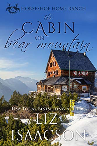 The Cabin on Bear Mountain (Horseshoe Home Ranch Book 3) (English Edition)