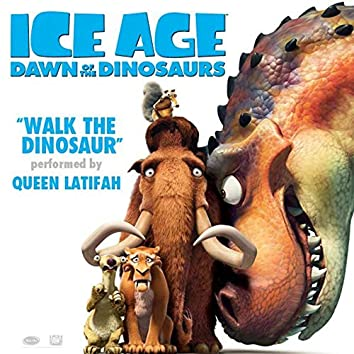 """Walk the Dinosaur (From """"Ice Age: Dawn of the Dinosaurs"""")"""