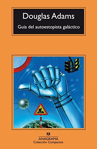 Guía del autoestopista galáctico (Compactos nº 454)