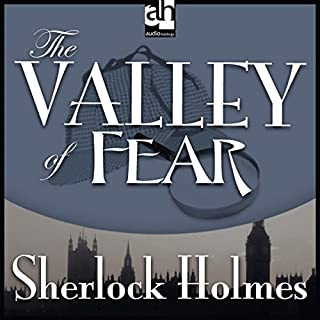 Sherlock Holmes: The Valley of Fear                   By:                                                                                                                                 Arthur Conan Doyle                               Narrated by:                                                                                                                                 Christopher Lee                      Length: 2 hrs and 56 mins     26 ratings     Overall 4.3