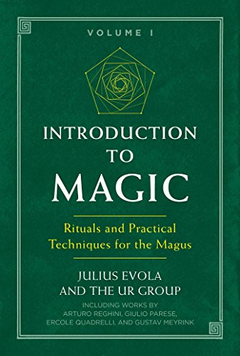 Introduction to Magic: Rituals and Practical Techniques for the Magus