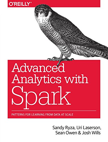 Price comparison product image Advanced Analytics with Spark: Patterns for Learning from Data at Scale
