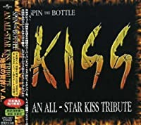 Spin the Bottle: An All Star Kiss Tribute by Spin the Bottle: An All Star Kiss Tribute