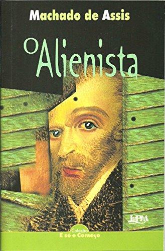 Ebook O Alienista By Machado De Assis