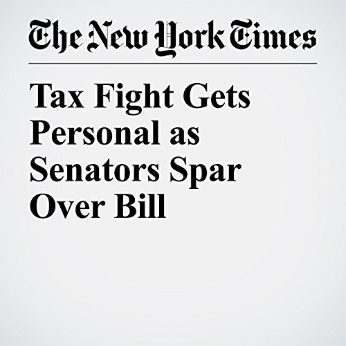 Tax Fight Gets Personal as Senators Spar Over Bill copertina