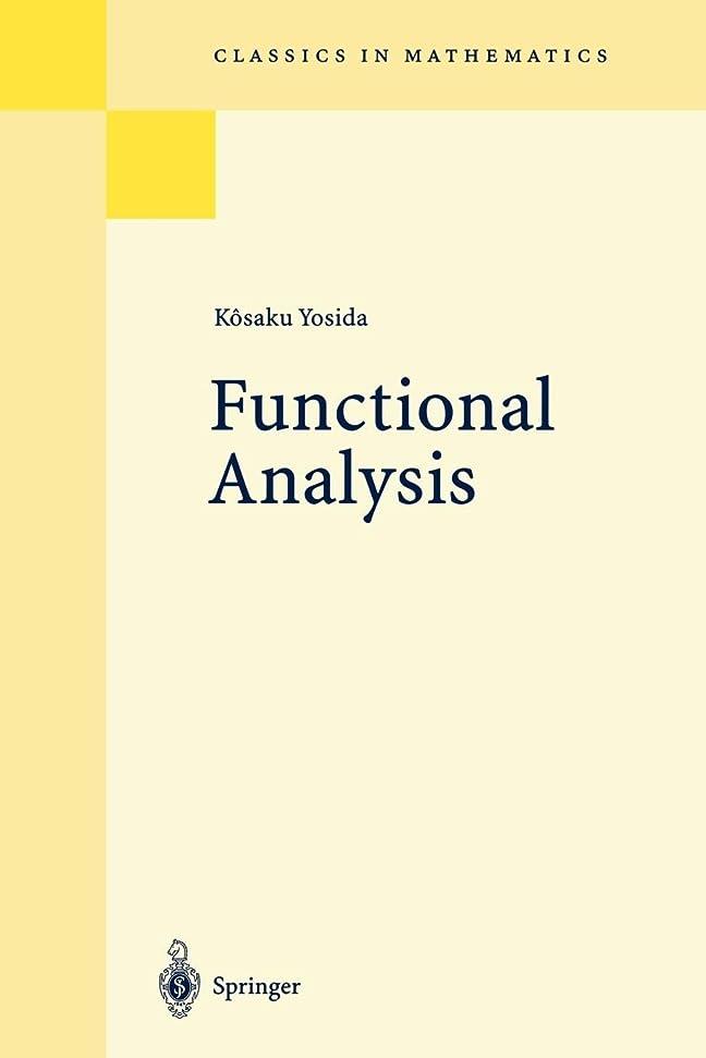 正しい摘むガイドFunctional Analysis (Classics in Mathematics S.)
