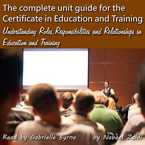The Complete Unit Guide for the Certificate in Education and Training audiobook cover art