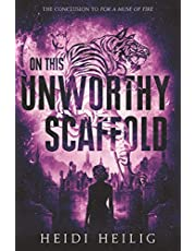 On This Unworthy Scaffold (Shadow Players Trilogy)