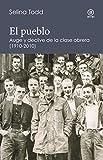 El Pueblo. Auge y declive de la clase obrera británica (1910-2010): Auge y declive de la clase obrera (1910-2010) (reverso nº 5)